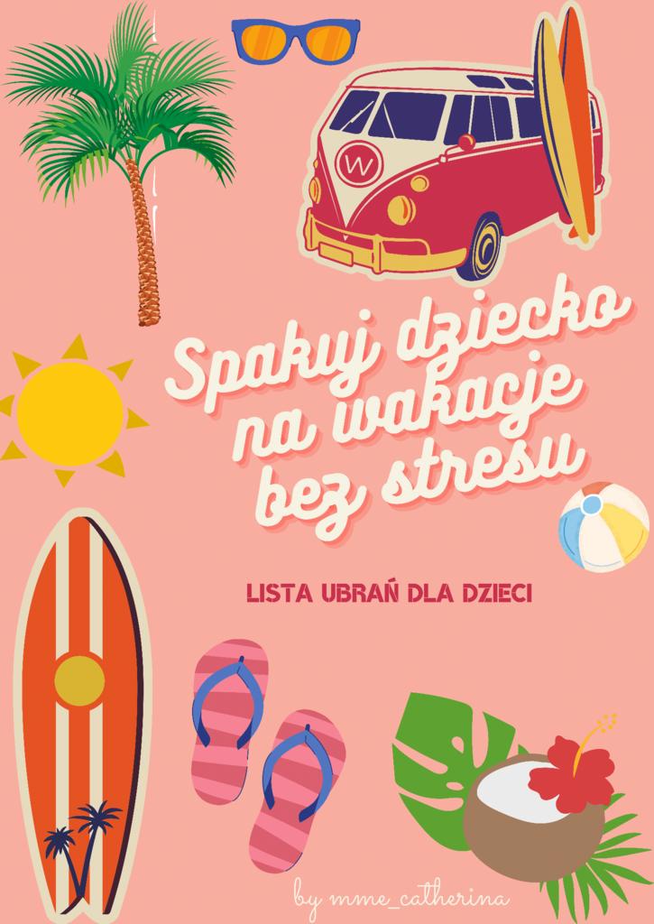 Spakuj dziecko na wakacje bez stresu