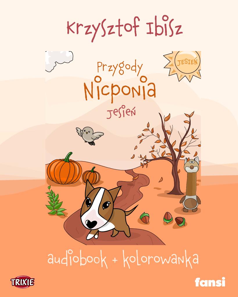 """Audiobook dla dzieci: """"Przygody Nicponia - JESIEŃ"""" czyta Krzysztof Ibisz + kolorowanka"""